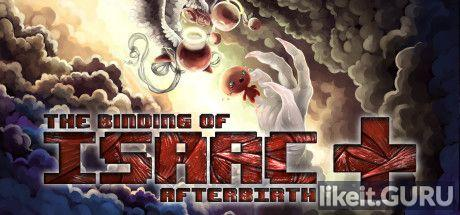 ✅ Download The Binding of Isaac: Afterbirth+ Full Game Torrent | Latest version [2020] Arcade