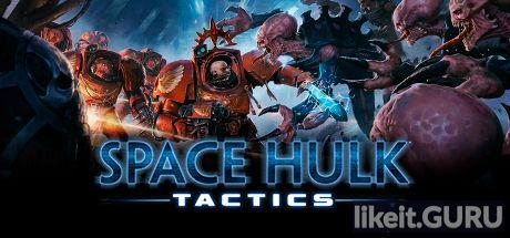 Download Space Hulk: Tactics Full Game Torrent   Latest version [2020] Strategy