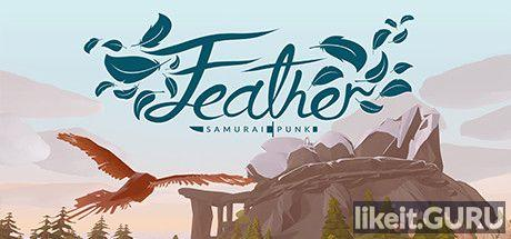✅ Download Feather Full Game Torrent | Latest version [2020] Arcade