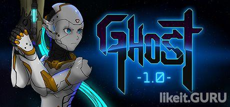 ✅ Download Ghost 1.0 Full Game Torrent | Latest version [2020] RPG