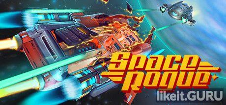 ✅ Download Space Rogue Full Game Torrent | Latest version [2020] Simulator