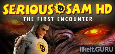 ✔️ Download Serious Sam HD: The First Encounter Full Game Torrent | Latest version [2020] Shooter