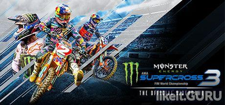 ❌ Download Monster Energy Supercross - The Official Videogame 3 Full Game Torrent | Latest version [2020] Sport