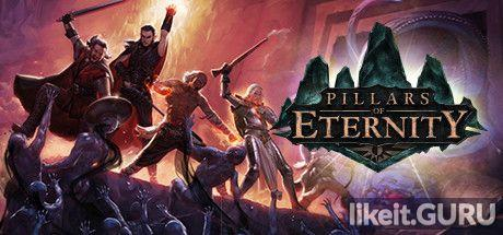 ✅ Download Pillars of Eternity Full Game Torrent | Latest version [2020] RPG