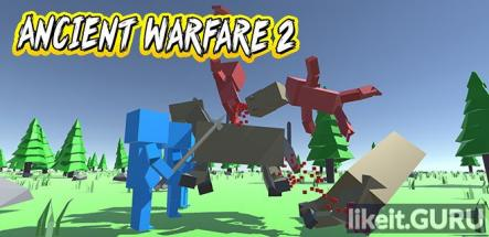 ✅ Download Ancient Warfare 2 Full Game Torrent | Latest version [2020] Simulator