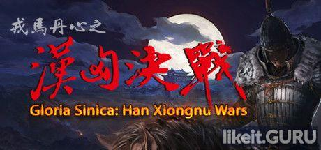 ✅ Download Gloria Sinica: Han Xiongnu Wars Full Game Torrent | Latest version [2020] RPG