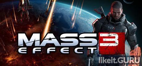 ✅ Download Mass Effect 3 Full Game Torrent | Latest version [2020] RPG