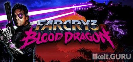 ✔️ Download Far Cry 3 - Blood Dragon Full Game Torrent | Latest version [2020] Shooter