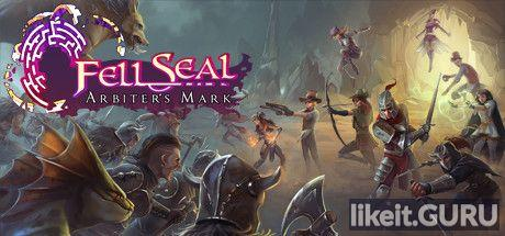 ✅ Download Fell Seal: Arbiter's Mark Full Game Torrent | Latest version [2020] RPG