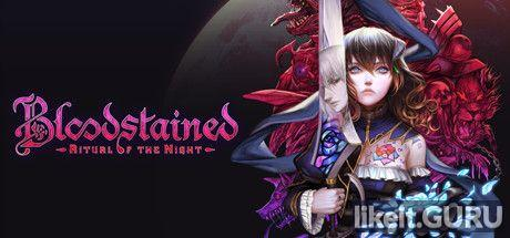❌ Download Bloodstained: Ritual of the Night Full Game Torrent | Latest version [2020] RPG