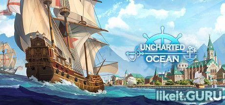 ✅ Download Uncharted Ocean Full Game Torrent | Latest version [2020] Arcade