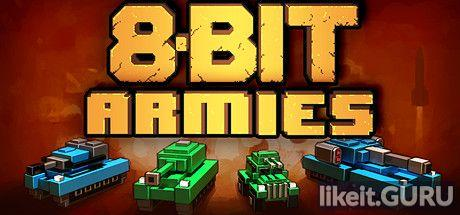 ✅ Download 8-Bit Armies Full Game Torrent | Latest version [2020] Strategy