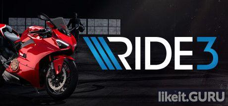 ✅ Download RIDE 3 Full Game Torrent | Latest version [2020] Sport