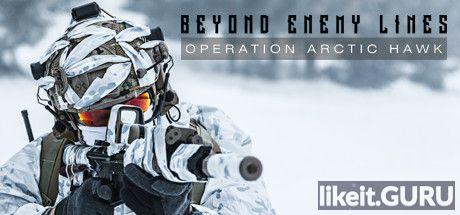 ✅ Download Beyond Enemy Lines: Operation Arctic Hawk Full Game Torrent | Latest version [2020] Shooter