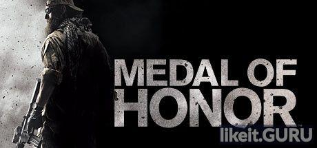 ✅ Download Medal of Honor Full Game Torrent | Latest version [2020] Shooter