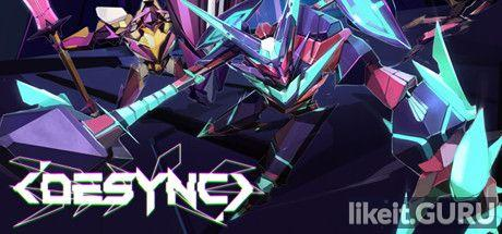 ❌ Download DESYNC Full Game Torrent | Latest version [2020] Shooter