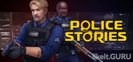 ✔️ Download Police Stories Full Game Torrent | Latest version [2020] Arcade