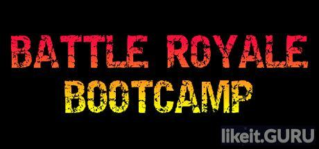 ✅ Download Battle Royale Bootcamp Full Game Torrent | Latest version [2020] Shooter