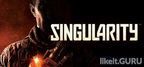❌ Download Singularity Full Game Torrent | Latest version [2020] Shooter