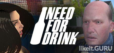 ✅ Download Need For Drink Full Game Torrent | Latest version [2020] Simulator