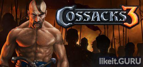 Download Cossacks 3 Full Game Torrent   Latest version [2020] Strategy