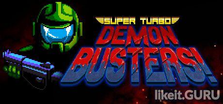 ✅ Download Super Turbo Demon Busters! Full Game Torrent | Latest version [2020] Arcade