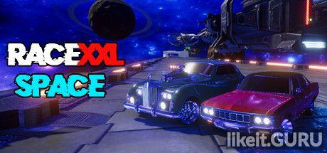 ❌ Download RaceXXL Space Full Game Torrent | Latest version [2020] Sport
