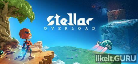 ❌ Download Stellar Overload Full Game Torrent | Latest version [2020] RPG
