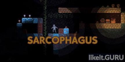 ✅ Download Sarcophagus Full Game Torrent | Latest version [2020] Arcade