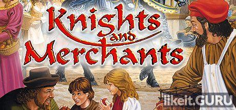 ✅ Download Knights and Merchants Full Game Torrent | Latest version [2020] Strategy