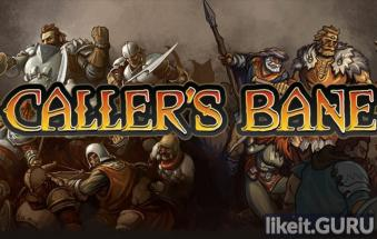 ✅ Download Caller's Bane Full Game Torrent | Latest version [2020] Strategy