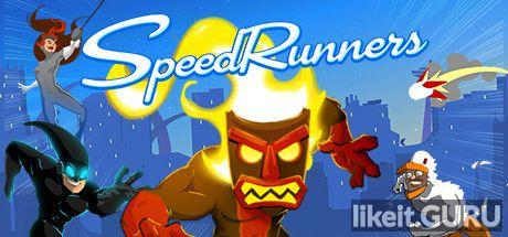 ✅ Download SpeedRunners Full Game Torrent | Latest version [2020] Arcade