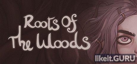 Download Roots Of The Woods Full Game Torrent   Latest version [2020] Adventure