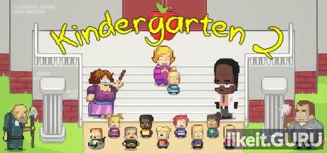 ✔️ Download Kindergarten 2 Full Game Torrent | Latest version [2020] Arcade
