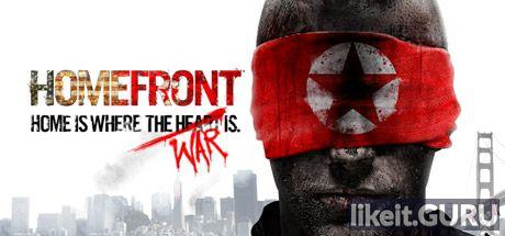 ✅ Download Homefront: Ultimate Edition Full Game Torrent | Latest version [2020] Shooter