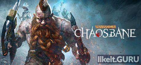 ✅ Download Warhammer: Chaosbane Full Game Torrent | Latest version [2020] RPG