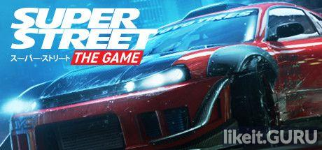 ❌ Download Super Street: The Game Full Game Torrent | Latest version [2020] Sport