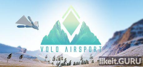 ✅ Download Volo Airsport Full Game Torrent | Latest version [2020] Simulator