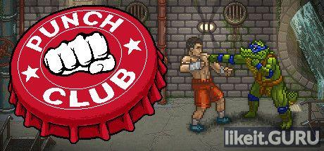 ✅ Download Punch Club Full Game Torrent | Latest version [2020] Arcade