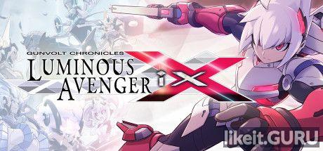 ✅ Download Gunvolt Chronicles: Luminous Avenger iX Full Game Torrent | Latest version [2020] Arcade
