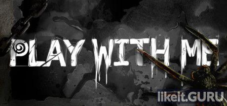 Download PLAY WITH ME Full Game Torrent | Latest version [2020] Adventure