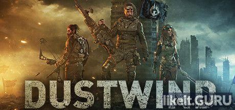 Download Dustwind Full Game Torrent   Latest version [2020] Strategy