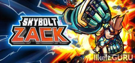 ✔️ Download Skybolt Zack Full Game Torrent | Latest version [2020] Arcade