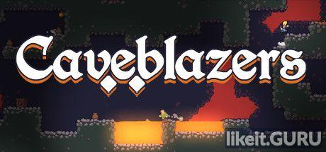 ✅ Download Caveblazers Full Game Torrent | Latest version [2020] RPG