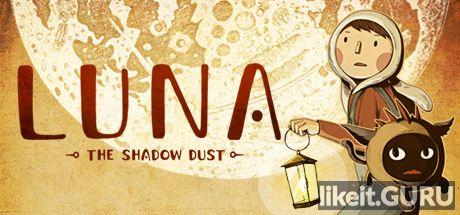 Download LUNA The Shadow Dust Full Game Torrent | Latest version [2020] Arcade