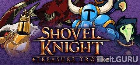 ✅ Download Shovel Knight: Treasure Trove Full Game Torrent | Latest version [2020] Arcade