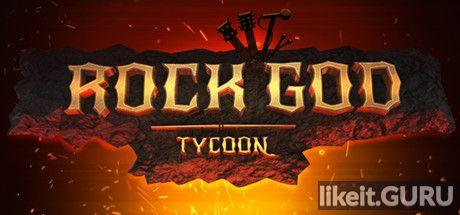 ✅ Download Rock God Tycoon Full Game Torrent | Latest version [2020] Arcade