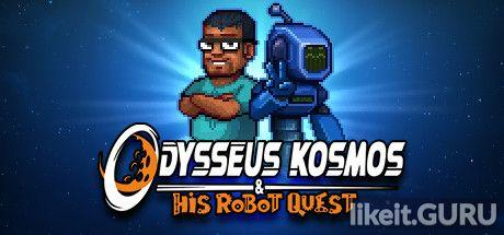 ✅ Download Odysseus Kosmos and his Robot Quest Full Game Torrent | Latest version [2020] Adventure