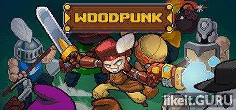 ✅ Download Woodpunk Full Game Torrent | Latest version [2020] Arcade