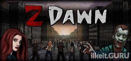 Download Z Dawn Full Game Torrent   Latest version [2020] Strategy